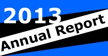 CLICK THIS LINK TO SEE 2013 ANNUAL REPORT